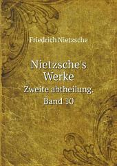Nietzsche's Werke: Band 1