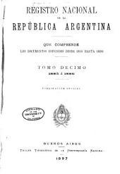 Registro nacional de la República Argentina que comprende los documentos expedidos desde 1810 hasta 1891 ...: Volumen 10