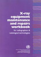X Ray Equipment Maintenance and Repairs Workbook for Radiographers and Radiological Technologists PDF