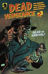 Dead Vengeance #3