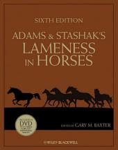 Adams and Stashak's Lameness in Horses: Edition 6