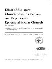 Effect of Sediment Characteristics on Erosion and Deposition in Ephermeral-stream Channels
