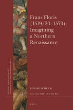 Frans Floris (1519/20–70): Imagining a Northern Renaissance
