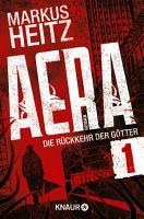 AERA 1   Die R  ckkehr der G  tter PDF