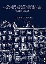 English Ironwork of the Seventeenth and Eighteenth Centuries