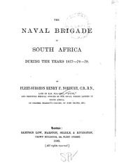 The Naval Brigade in South Africa During the Years 1877-78-79