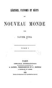 Légendes, fantomes et récits du Nouveau monde: Volume1