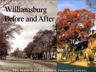 Williamsburg Before and After