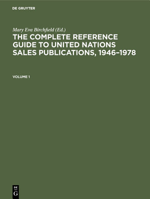 The Complete Reference Guide to United Nations Sales Publications  1946   1978 PDF