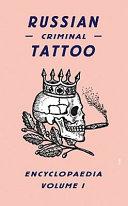 Russian Criminal Tattoo Encyclopaedia PDF