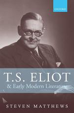 T.S. Eliot and Early Modern Literature