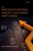 The Macroeconomic Theory of Exchange Rate Crises