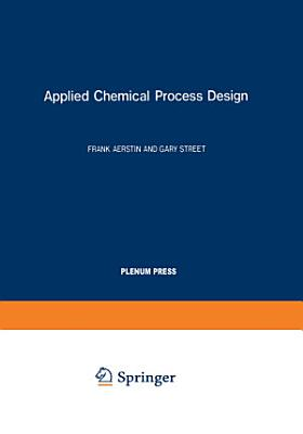 Applied Chemical Process Design