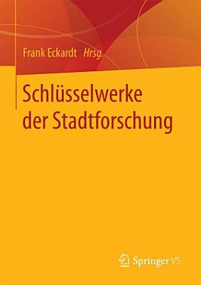 Schl  sselwerke der Stadtforschung PDF