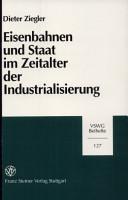 Eisenbahnen und Staat im Zeitalter der Industrialisierung PDF