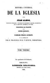 Historia universal de la Iglesia: Volumen 3