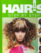 Hair's How: Vol. 3: Step by Step