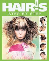 Hair's How: Vol. 3: Step by Step