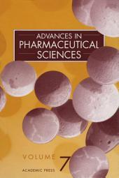 Advances in Pharmaceutical Sciences: Volume 7