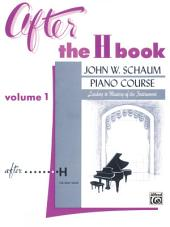 After the H Book, Volume 1: Schaum Piano Method
