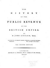 The History of the Public Revenue of the British Empire: Volume 1, Parts 1-2