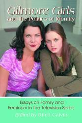 Gilmore Girls and the Politics of Identity PDF