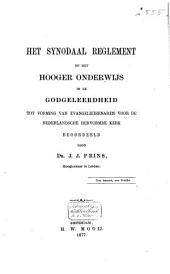 Het synodaal reglement op het hooger onderwijs in de godgeleerdheid tot vorming van evangeliedienaren voor de Nederlandsche Hervormde kerk beoordeeld