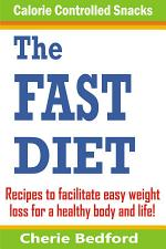 The Fast Diet Calorie Controlled Snacks