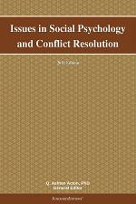 Issues in Social Psychology and Conflict Resolution: 2011 Edition