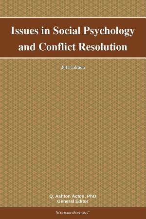 Issues in Social Psychology and Conflict Resolution  2011 Edition PDF