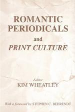 Romantic Periodicals and Print Culture