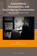 Antisemitism, Islamophobia, and Interreligious Hermeneutics