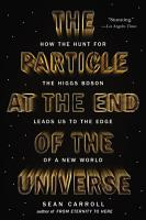 The Particle at the End of the Universe PDF