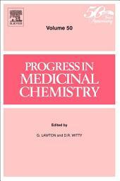 Progress in Medicinal Chemistry: Volume 50