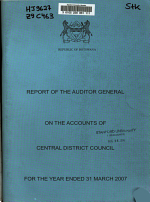 Report of the Auditor General on the Accounts of Central District Council for the Financial Year Ended