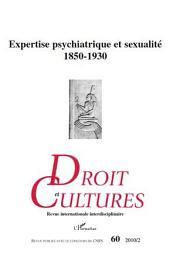 Expertise psychiatrique et sexualité 1850-1930