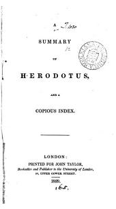 A summary of Herodotus [by G. Long] and a copious index [by H.H. Davis