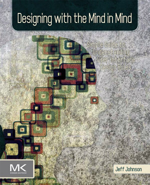 Designing with the Mind in Mind PDF