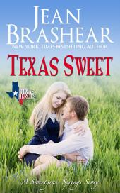 Texas Sweet: Sweetgrass Springs Stories