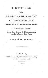 Lettres sur la Grèce, l'Hellespont, et Constantinople: faisant siute aux lettres sur la Morée, Volume2