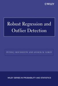 Robust Regression and Outlier Detection Book