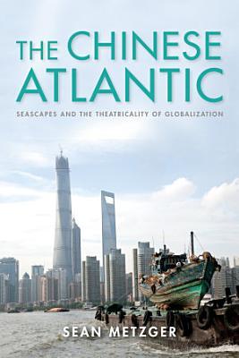 The Chinese Atlantic PDF