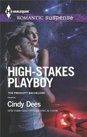High-Stakes Playboy