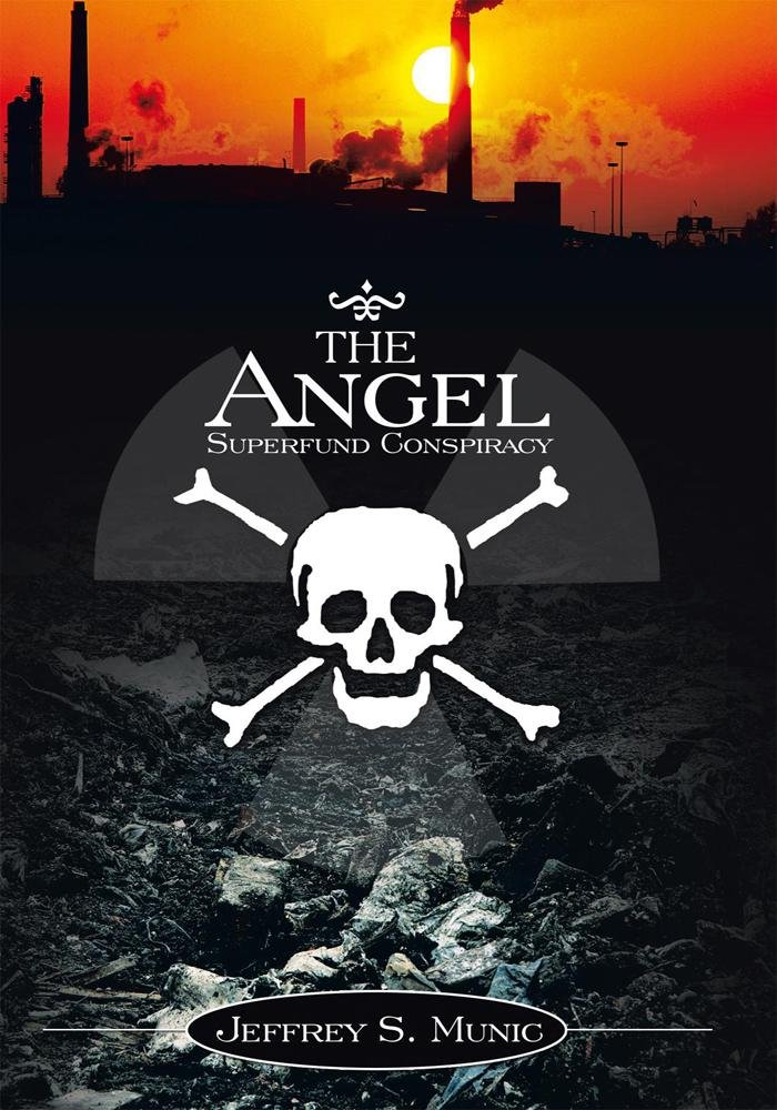 The Angel Superfund Conspiracy