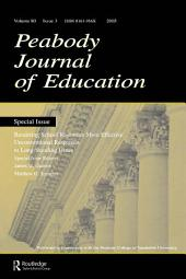 Rendering School Resources More Effective: Unconventional Reponses To Long-standing Issues:a Special Issue of the peabody Journal of Education
