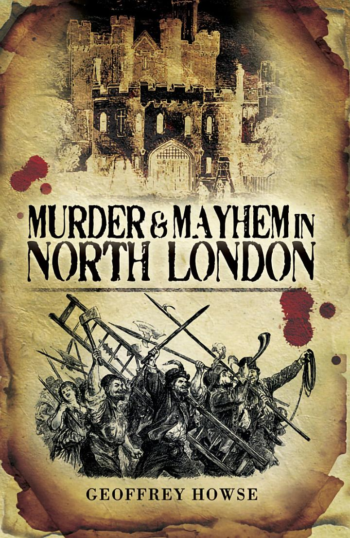 Murder & Mayhem in North London