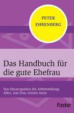 Das Handbuch f  r die gute Ehefrau PDF