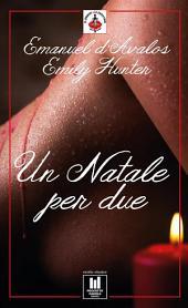 Un Natale per due (Emily Hunter & Emanuel D'avalos)