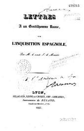 Lettres à un gentilhomme russe sur l'Inquisition espagnole