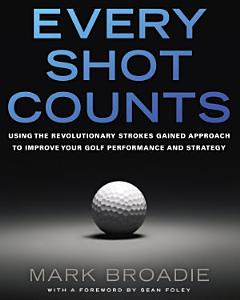 Every Shot Counts Book